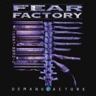FEAR FACTORY – Demanufacture