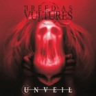 BREED AS VULTURES – UNveil