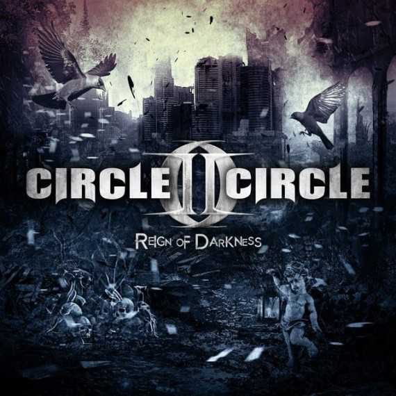 circle II circle - Reign Of Darkness - 2015