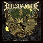 DRESDA CODE – From The Forest