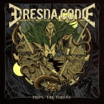 Dresda Code - from the forest - 2015
