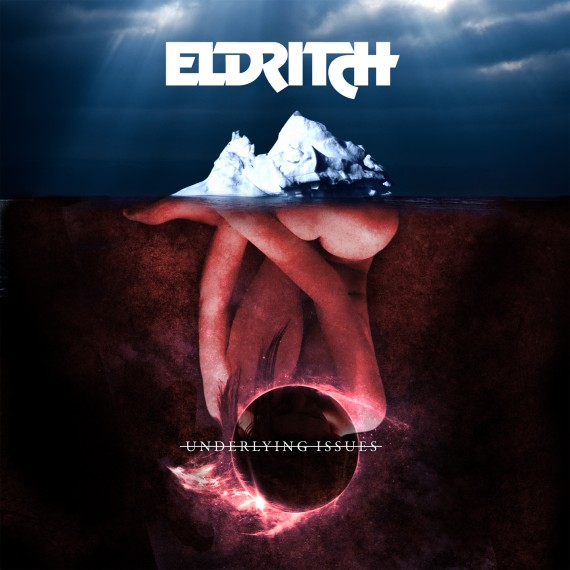 eldritch - underlying issues - 2015
