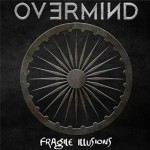 Overmind - Fragile illusions cover