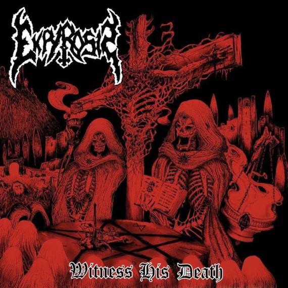 Ekpyrosis - Witness His Death - 2015