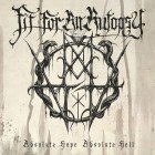 FIT FOR AN AUTOPSY – Absolute Hope, Absolute Hell