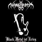 NARGAROTH – Black Metal Ist Krieg