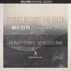 Pianos Become The Teeth + Milk Teeth + Shinebox