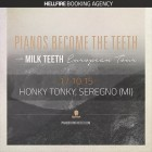 Pianos Become The Teeth + Milk Teeth + Shinebox