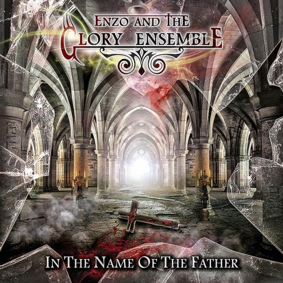 enzo and the glory ensemble - in the name of the father - 2015