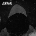 LIONHEART – Love Don't Live Here