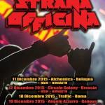 STRANA OFFICINA: biglietti omaggio per la data di Roma