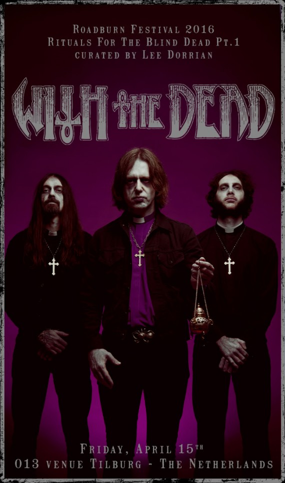 with the dead - roadburn - 2016