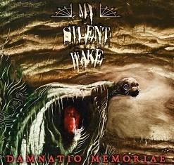 My Silent Wake - Damnatio Memoriae - 2015