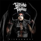 TWITCHING TONGUES – Disharmony