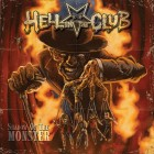 HELL IN THE CLUB – Shadow Of The Monster