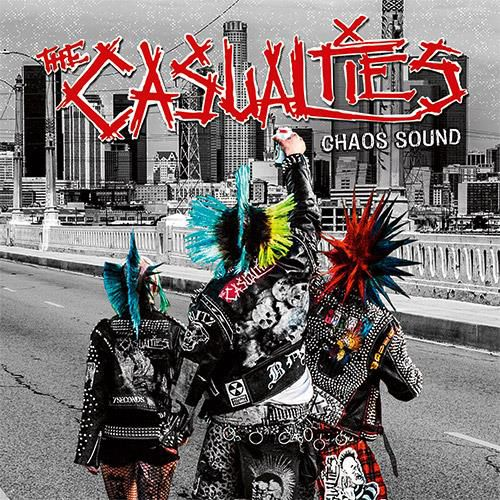 the casualties - chaos sound - 2016