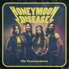HONEYMOON DISEASE – The Transcendence