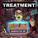 The Treatment - Generation Me - 2016