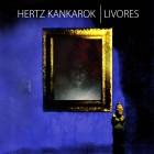 HERTZ KANKAROK – Livores