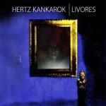 hertz kankarok - livores - 2015
