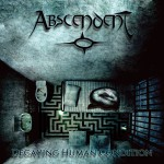 ABSCENDENT - Decaying Human Condition - 2016