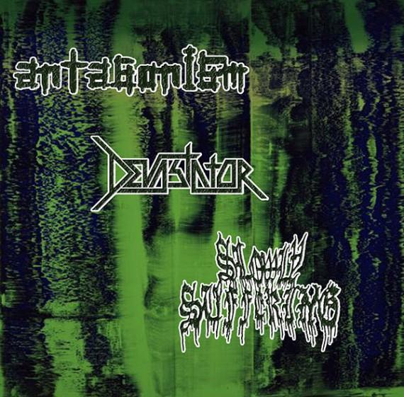 Antagonism - Devastator - Slowly Suffering - split 2016