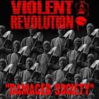VIOLENT REVOLUTION – Damaged Society