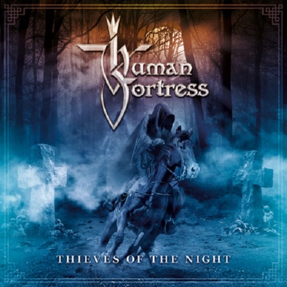 HUMAN FORTRESS - Thieves Of The Night - album cover - 2016