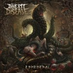 INHERIT DISEASE - Ephemeral - 2016