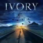 IVORY - A moment. a place, a reason - album COVER - 2016