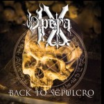 OPERA IX-BACK TO SEPULCRO-2015