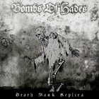 BOMBS OF HADES – Death Mask Replica