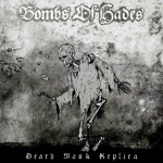 bombs of hades - death mask replica - 2016