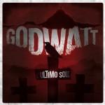 godwatt - l'ultimo sole - 2016