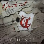 Ceilings - A Place To Rest