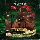 MARNERO – La Malora