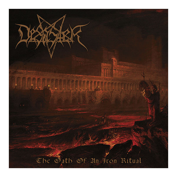 desaster - The Oath Of An Iron Ritual -album - 2016