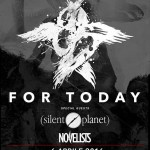 FOR TODAY, SILENT PLANET, NOVELISTS: una data in Italia