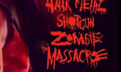 hairmetal shotgun zombie massacre