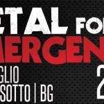 METAL FOR EMERGENCY 2016: date e location