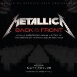 """METALLICA: copertina e anteprime dal nuovo libro """"Metallica: Back To The Front"""" su """"Master Of Puppets"""""""