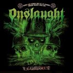 onslaught - live at the slaughterhouse - 2016
