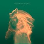 the temperance movement - white bear - 2016