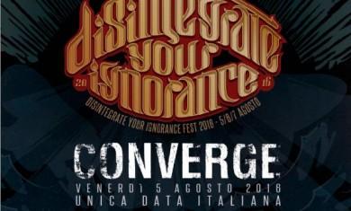 Converge - Disintegrate Your Ignorance Fest 2016