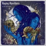 raging speedhorn - lost ritual - 2016