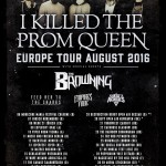 I KILLED THE PROM QUEEN - tour 2016