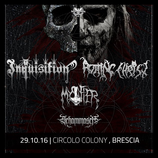 INQUISITION ROTTING CHRIST - italia - 2016
