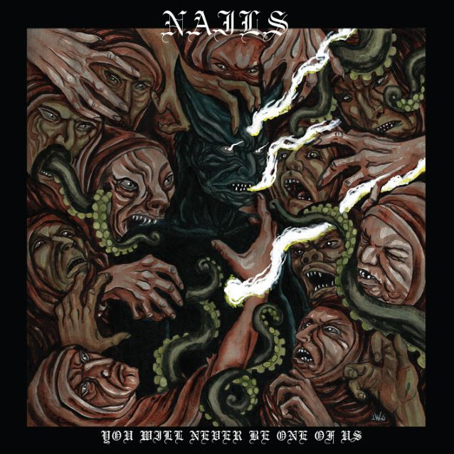 NAILS - You Will Never Be One Of Us - album - 2016