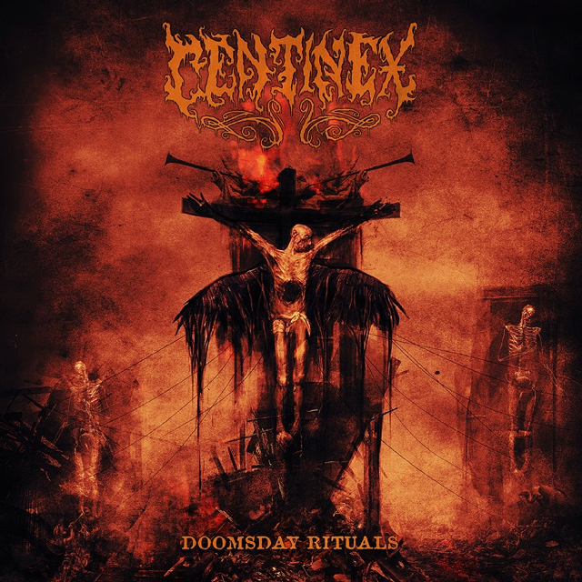 centinex - Doomsday Rituals - allbum - 2016