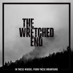 the-wretched-end-in-these-woods-in-these-mountains-artwork-2016